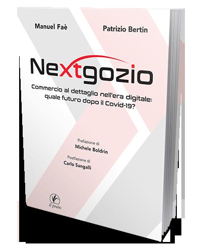 Nextgozio Libro scritto da Manuel Faè Patrizio Bertin